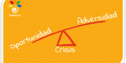 Crisis: adversidad y oportunidad