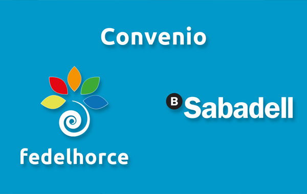 Convenio de colaboración Banco Sabadell-Fedelhorce