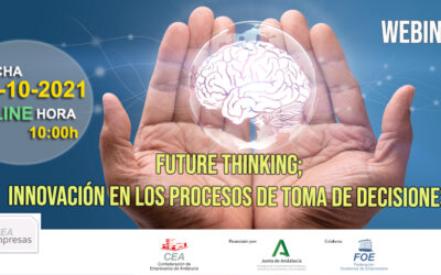 WEBINAR: FUTURE TKINKING: INNOVACIÓN EN EL PROCESO DE TOMA DE DECISIONES